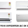 Best 1.5 ton Inverter AC in India 2020【New List & Buyer's Guide】
