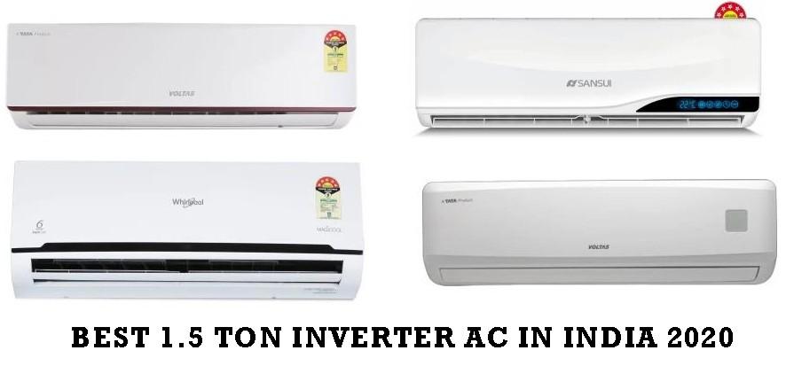 Best 1.5 ton Inverter AC in India 2020
