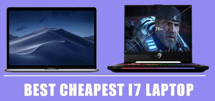 Best Cheapest i7 Laptop