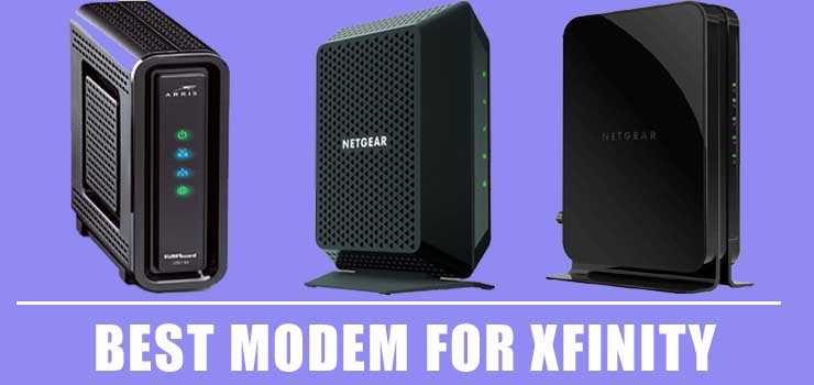Xfinity Compatible Modems