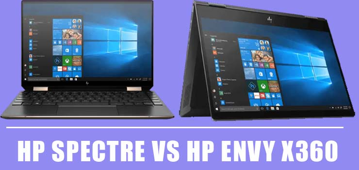Hp Spectre vs Hp Envy x360