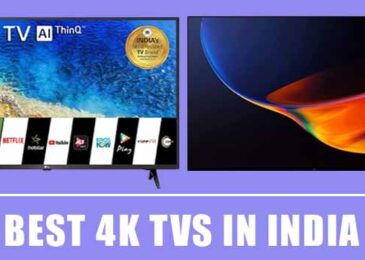 9 Best 4K TVs in India 2020 – Reviews & Buying Guide
