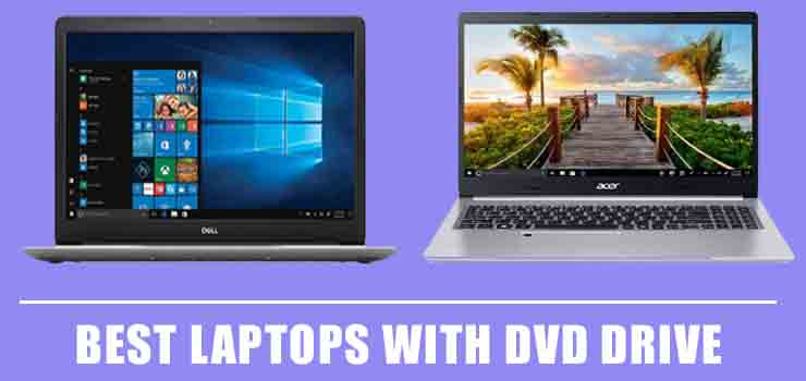 Best Laptops with DVD drive