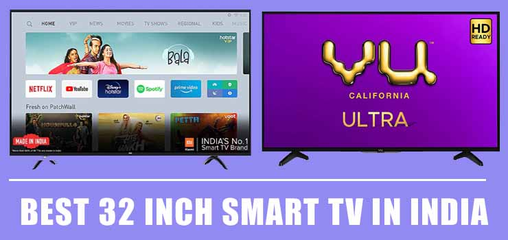 Best 32 Inch Smart TV in India 2020 (Under 10k, 15k & 20k)