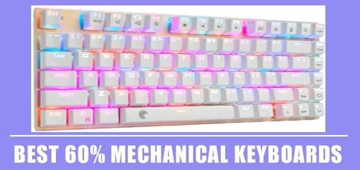 Best 60% Mechanical Keyboards