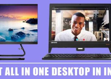 9 Best All in One Desktop in India 2020 – Find The Perfect One