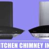 9 Best Kitchen Chimney in India 2020 – Find The Perfect One