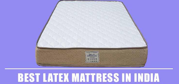 Best Latex Mattress in India