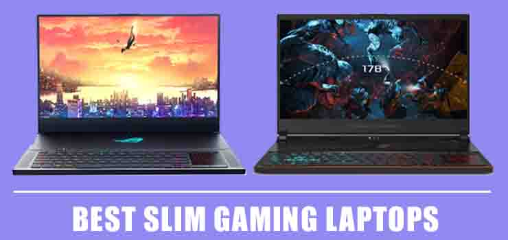 Best Slim Gaming Laptops