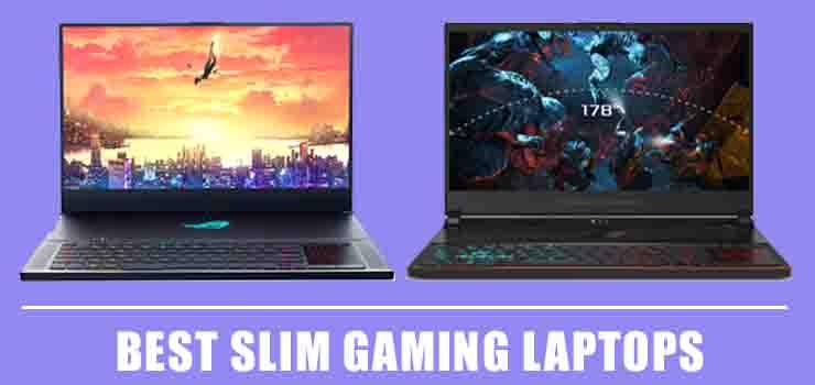 Best Slim Gaming Laptops