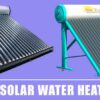 10 Best Solar Water Heaters in India (2020) – Best Picks