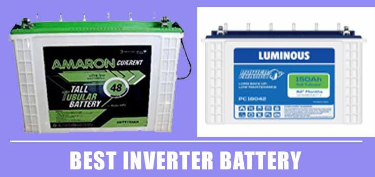 Best Battery for Inverter