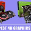 9 Cheapest 4K Graphics Card – Top Picks & Reviews 2020