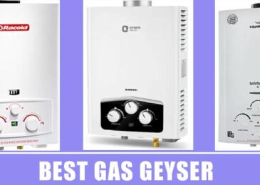 Best Gas Geyser In India Reviews and Buying Guide 2020