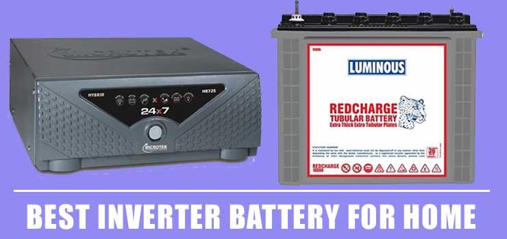 Best Inverter Battery for Home