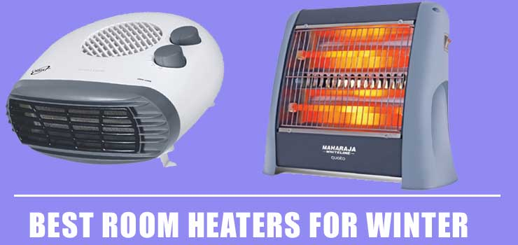 Best Room Heaters for Winter in India