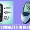 6 Best Glucometer in India 2020 – Sugar Checking Machine Reviews
