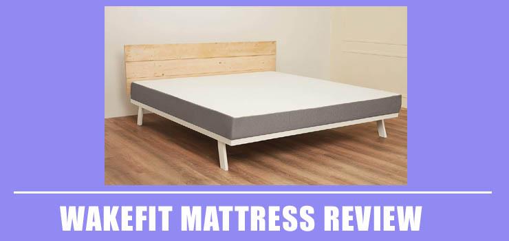 Wakefit Mattress Review