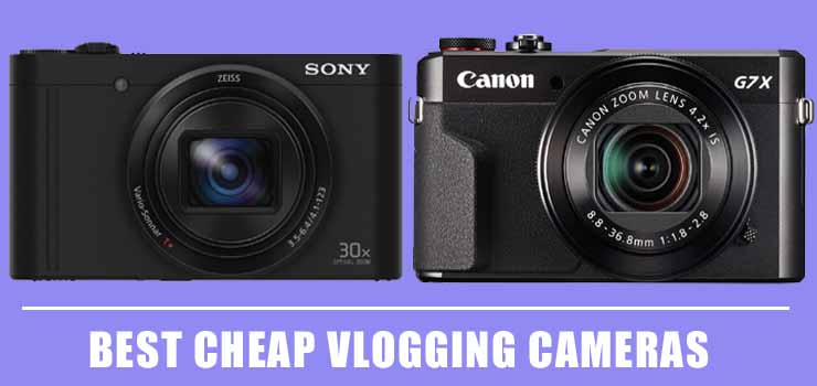Best Cheap Vlogging Cameras With Flip Screen