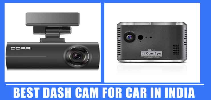 Best Dash Cam for Car in India